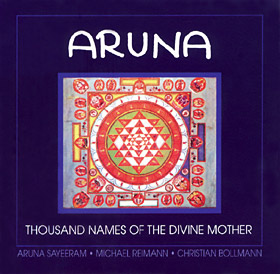Album of Aruna Sairam - Aruna - Thousand Names of the Divine Mother
